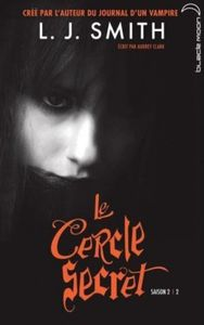 Le Cercle Secret Saison 2, Tome 2 : Le livre interdit - L.J. Smith