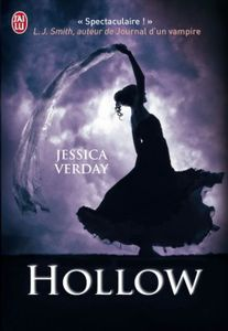 The Hollow Series, Tome 1 : The Hollow - Jessica Verday
