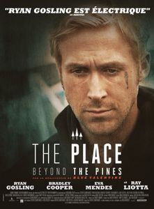 The place beyond the pines (2013 - Derek Cianfrance)