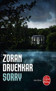 Chronique de &quot&#x3B;Sorry&quot&#x3B; de Zoran Drvenkar