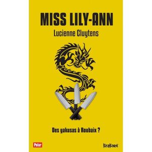 Chronique de Miss Lily-Ann  de Lucienne Cluytens