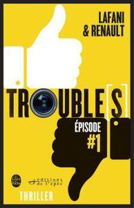 Chronique de Trouble[s] de Lafani et Renault