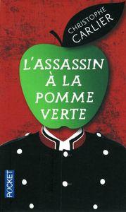 Chronique de L'assassin à la pomme verte de Christophe Carlier
