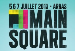 Playlist du main Square Festival 2013