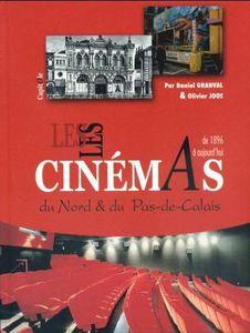 Les Tournages de films dans le Nord et le Pas-de-Calais. / Daniel Granval