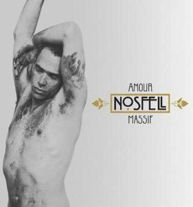 [CD'POKE] - NOSFELL : Amour massif (PIAS)