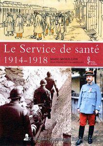 LE SERVICE DE SANTE 1914-1918