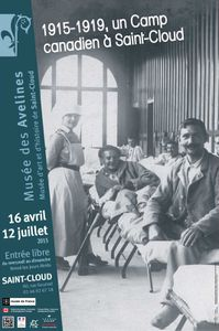Exposition : 1915-1919, Un hôpital militaire canadien à Saint-Cloud