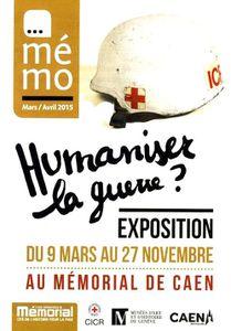 EXPO : « HUMANISER LA GUERRE ? »