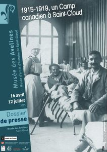 EXPOSITION - &quot&#x3B;1915-1919 UN CAMP CANADIEN A SAINT-CLOUD&quot&#x3B;