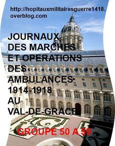LES JMO DES AMBULANCES 1914-1918 AU VAL-DE-GRACE (GROUPES 50 à 59)