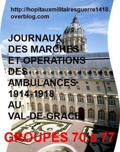 LES JMO DES AMBULANCES 1914-1918 AU VAL-DE-GRACE (GROUPES 70 à 77)