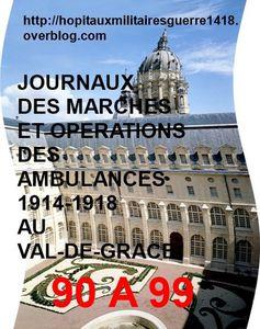 LES JMO DES AMBULANCES 1914-1918 AU VAL-DE-GRACE (GROUPES 90 à 99)