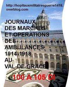 LES JMO DES AMBULANCES 1914-1918 AU VAL-DE-GRACE (GROUPES 100 à 105)