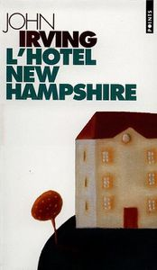L'Hôtel New Hampshire, de John Irving