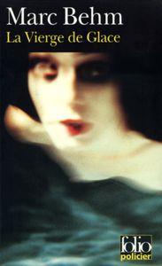 La Vierge de glace, de Marc Behm