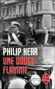 Une douce flamme, de Philip Kerr