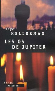 Les os de Jupiter, de Faye Kellerman