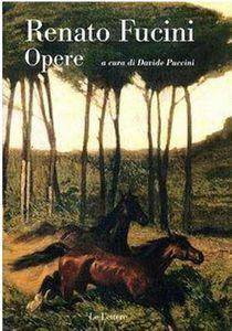 Davide Puccini, &quot&#x3B;Renato Fucini opere&quot&#x3B;
