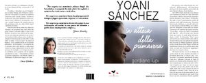 Yoani Sanchez - In attesa della primavera, il nuovo libro di Gordiano Lupi