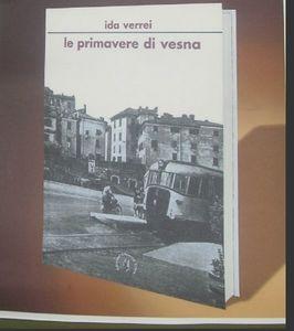 &quot&#x3B;le primavere di Vesna&quot&#x3B; recensione di Paolo Basurto