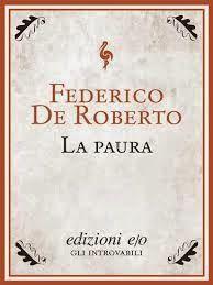 LA PAURA di FEDERICO DE ROBERTO (1861 – 1927)