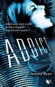 Addict de Jeanne Ryan