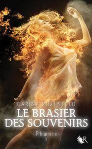 Phaenix - Le Brasier des Souvenirs de Carina Rozenfeld