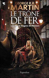 Le Trône de Fer - Les Dragons de Meereen de George R.R Martin