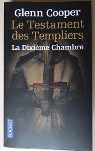 Le Testament des Templiers – La Dixième Chambre