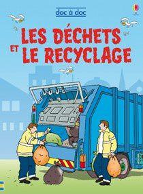 Doc à doc les déchets et le recyclage éditions Usborne