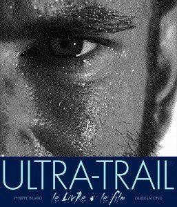 Ultra Trail le livre le film