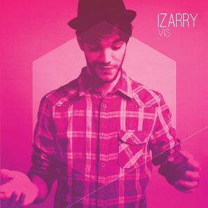 Izarry : son nouvel album &quot&#x3B;Vis&quot&#x3B; est disponible !