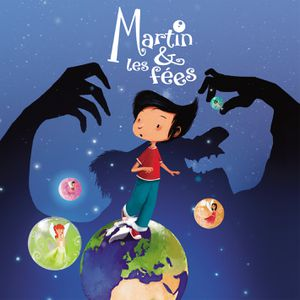 Martin &amp&#x3B; Les Fées : un joli conte musical à découvrir !