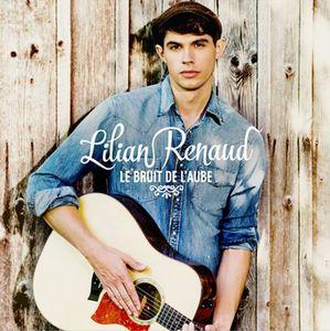 Lilian Renaud : son premier album &quot&#x3B;Le Bruit de l'Aube&quot&#x3B; est disponible en pré-commande !