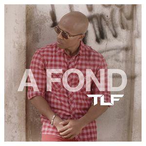 TLF nous dévoile son nouveau single &quot&#x3B;A Fond&quot&#x3B; !