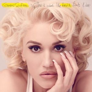 Gwen Stefani : son nouvel album solo &quot&#x3B;This Is What The Truth Feels Like&quot&#x3B; sortira le 18 Mars 2016 !