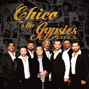 Chico &amp&#x3B; The Gypsies : découvrez leur nouvel album &quot&#x3B;Color 80's&quot&#x3B; !