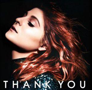 Meghan Trainor : son nouvel album &quot&#x3B;Thank You&quot&#x3B; sortira le 13 Mai 2016 !