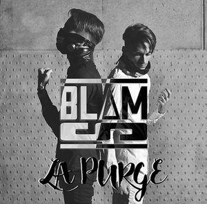 Blam's présente son premier EP événement &quot&#x3B;La Purge&quot&#x3B; !