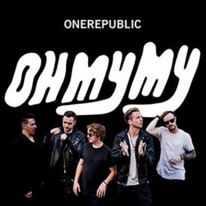 OneRepublic : leur nouvel album &quot&#x3B;Oh My My&quot&#x3B; sortira le 7 Octobre 2016 !