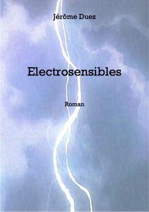 Electrosensibles de Jérôme Duez
