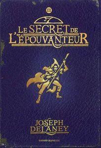 L'épouvanteur, Tome 3 :  Le secret de l'épouvanteur de Joseph Delaney