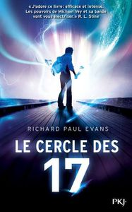 Le cercle des 17 de Richard Paul Evans