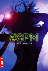 #8pm, Tome 1 : Déviants de Jeff Sampson