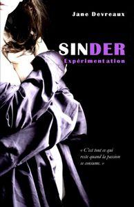 Sinder : Tome 1 – Expérimentation V2 de Jane Devreaux