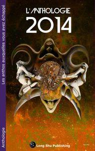 Anthologie 2014 disponible aujourd'hui !