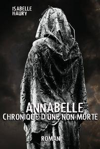 Annabelle Chronique D'Une Non-Morte dévoile sa quatrième de couverture !