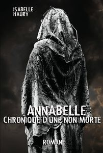 Annabelle Chronique D'Une Non-Morte disponible en Kindle !