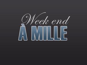 Week-end à 1000